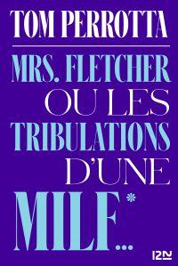 Image de couverture (Mrs. Fletcher ou les tribulations d'une MILF)