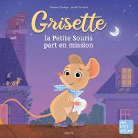 Grisette, la petite souris ...