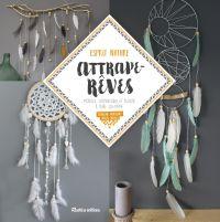 Image de couverture (Attrape-rêves, mobiles, suspensions et bijoux à faire soi-même)