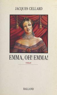Emma, oh ! Emma !