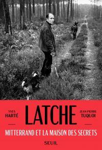 Latche | Tuquoi, Jean-Pierre. Auteur