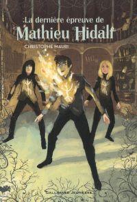 La dernière épreuve de Mathieu Hidalf | Mauri, Christophe