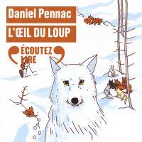 L'oeil du loup | Pennac, Daniel. Auteur