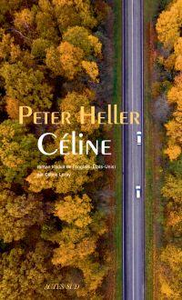 Céline | Heller, Peter. Auteur