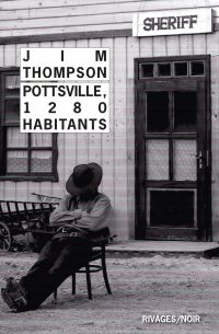 Pottsville, 1280 habitants | Thompson, Jim. Auteur