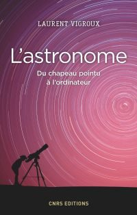 Astronome. Du chapeau point...