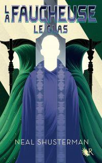 La Faucheuse, Tome 3 : Le Glas | SHUSTERMAN, Neal. Auteur