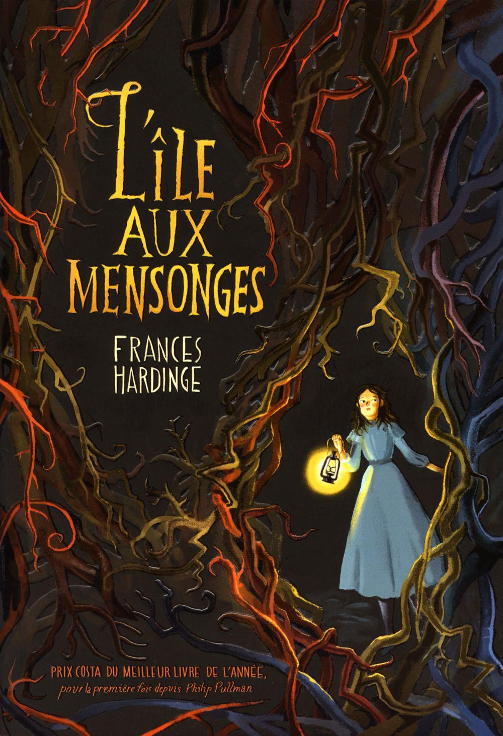 L'île aux mensonges | Hardinge, Frances. Auteur