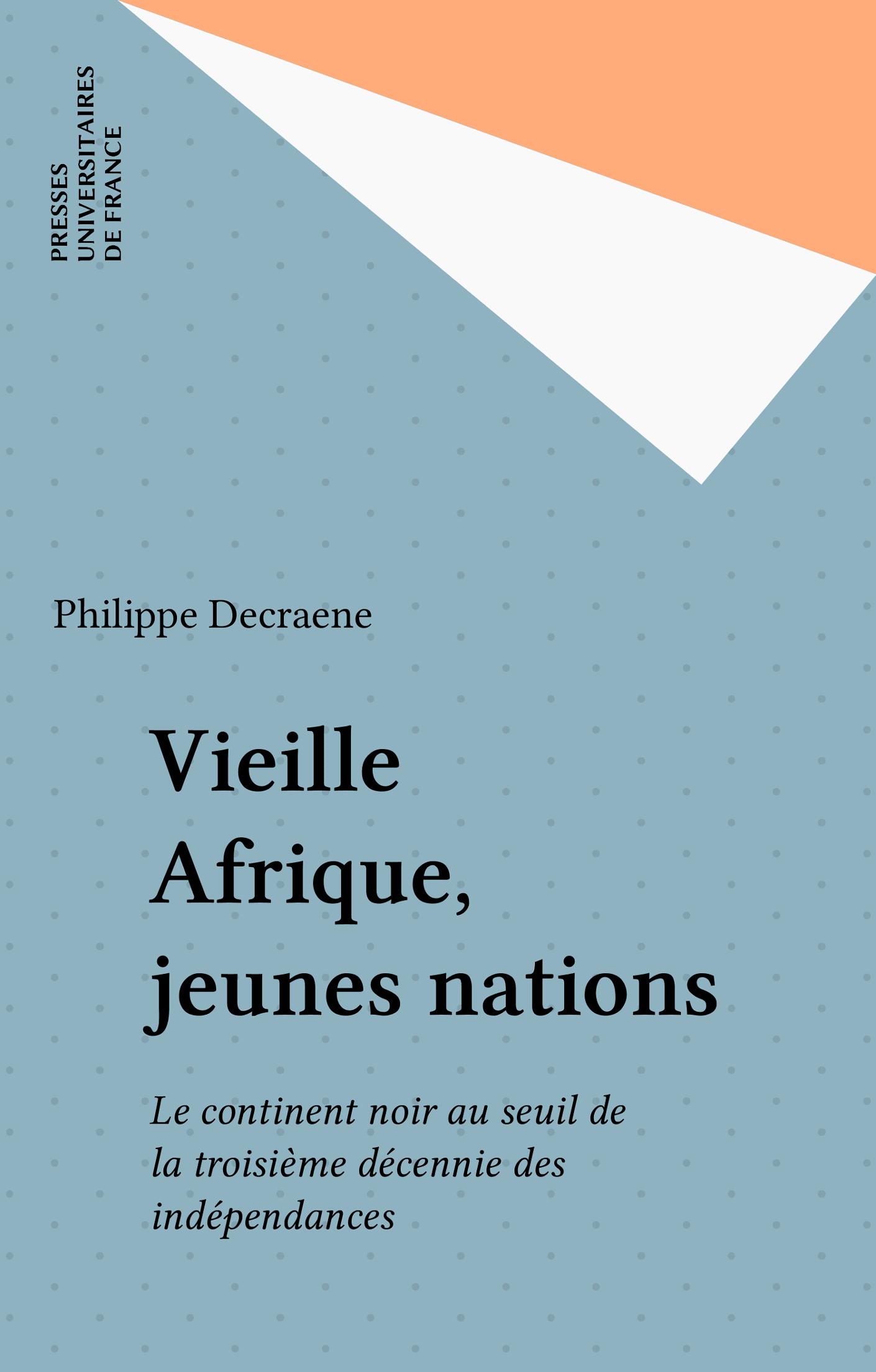 Vieille Afrique, jeunes nations
