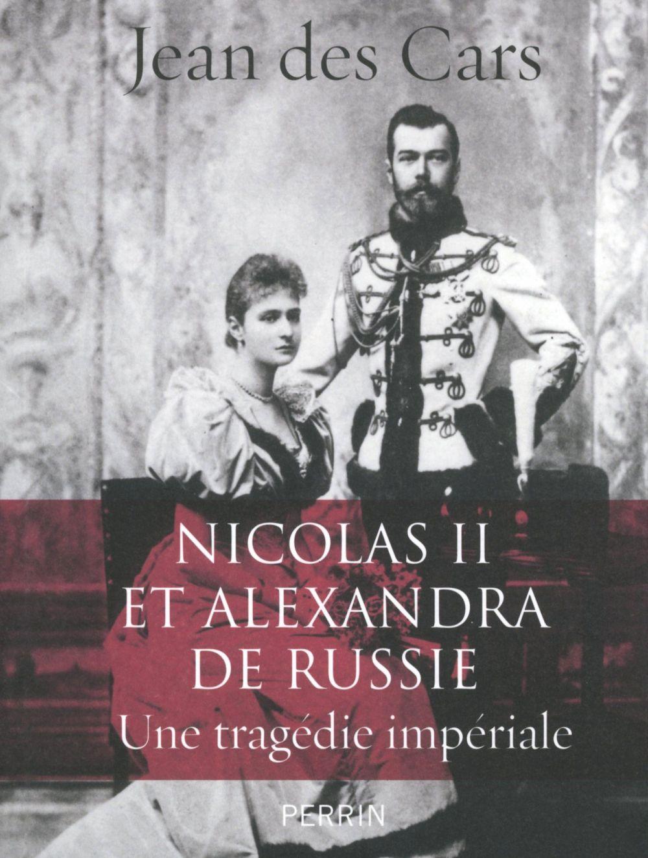 Nicolas II et Alexandra de Russie : une tragédie impériale |