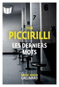 Les derniers mots | Piccirilli, Tom