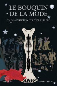 Le Bouquin de la mode | Saillard, Olivier (1967-....). Directeur de publication