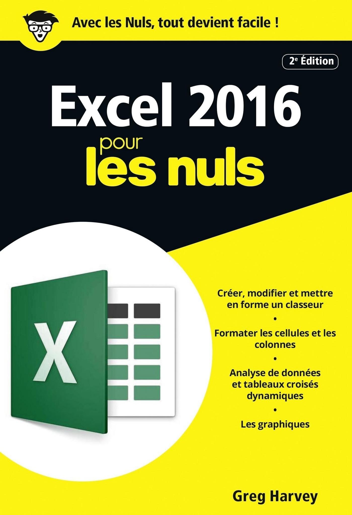 Excel 2016 pour les Nuls poche, 2e édition | HARVEY, Greg
