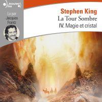 La Tour Sombre (Tome 4) - M...