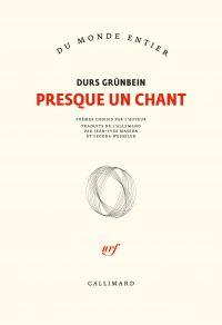 Presque un chant | Grünbein, Durs (1962-....). Auteur