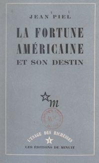 La fortune américaine et so...