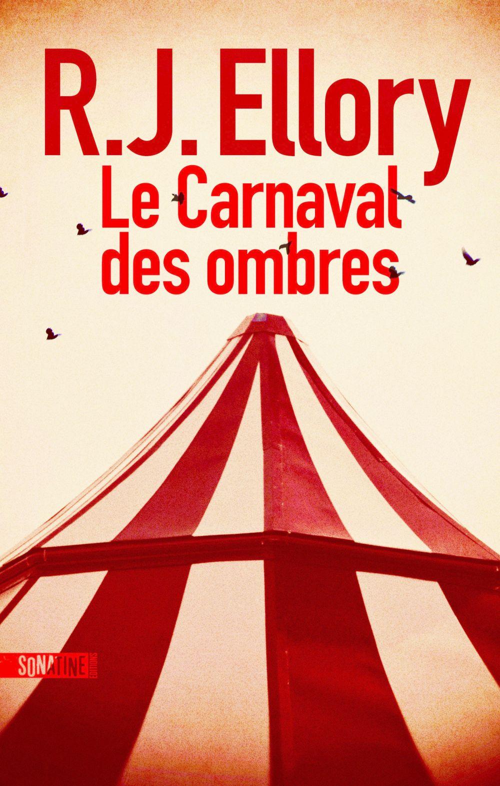 Le Carnaval des ombres   Ellory, Roger Jon
