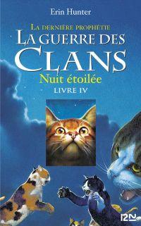 La guerre des clans II - La dernière prophétie tome 4 | CARLIER, Aude. Contributeur