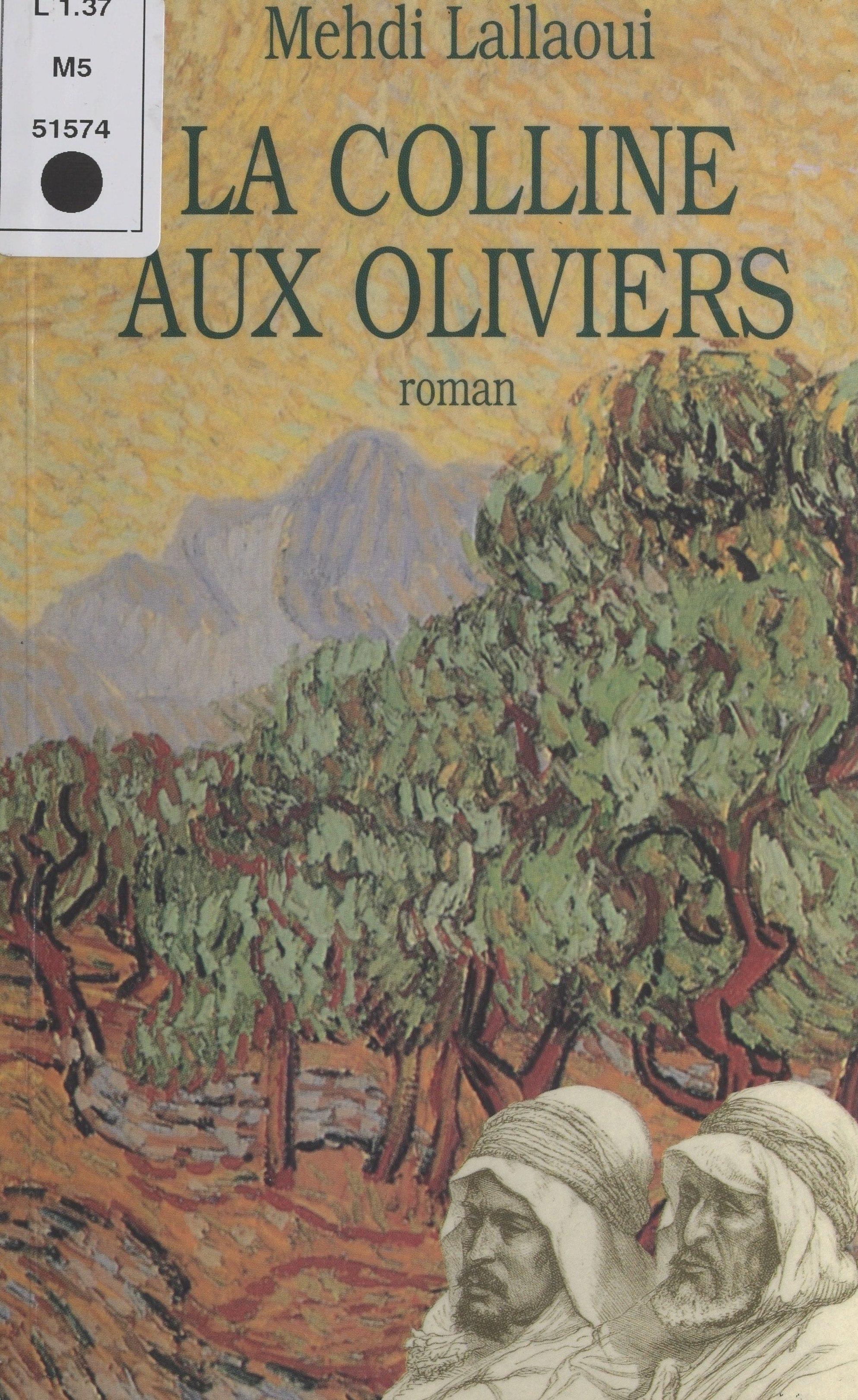 La Colline aux oliviers