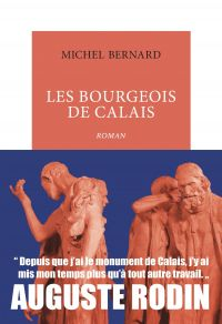 Les Bourgeois de Calais | Bernard, Michel. Auteur