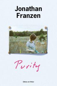 Purity | Franzen, Jonathan. Auteur