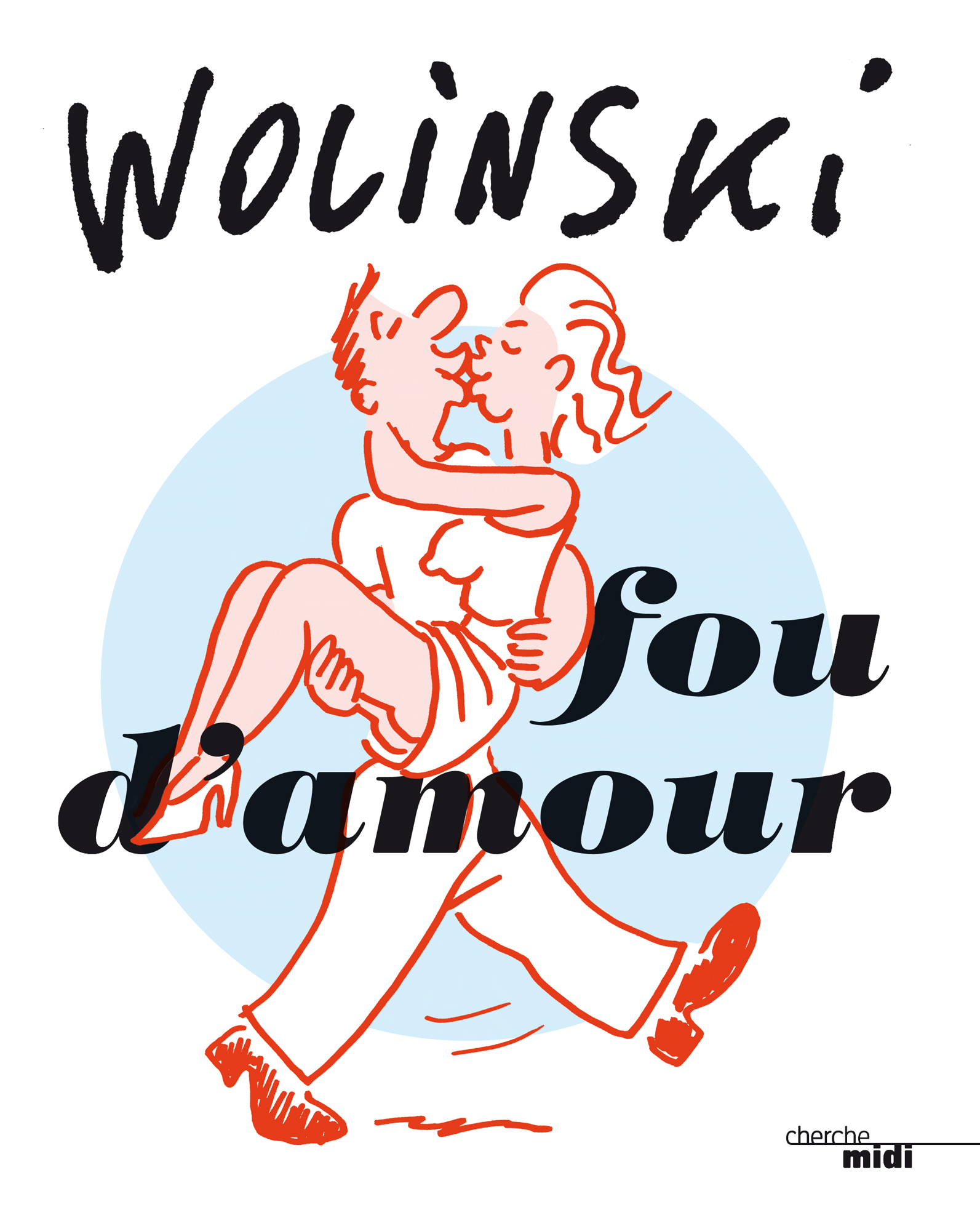 Fou d'amour | WOLINSKI,