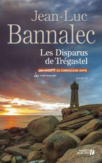 Les Disparus de Trégastel | BANNALEC, Jean-Luc. Auteur