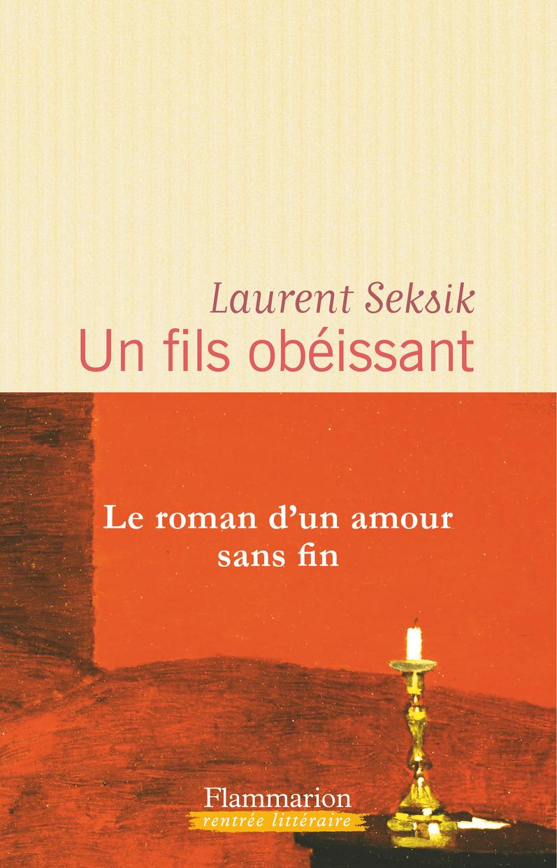 Un fils obéissant | Seksik, Laurent. Auteur