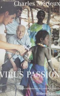 Virus passion