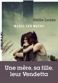 Petite Louve | Van Moere, Marie. Auteur