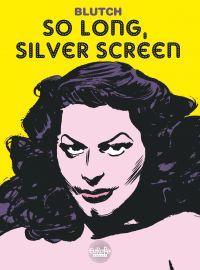 So long, Silver Screen