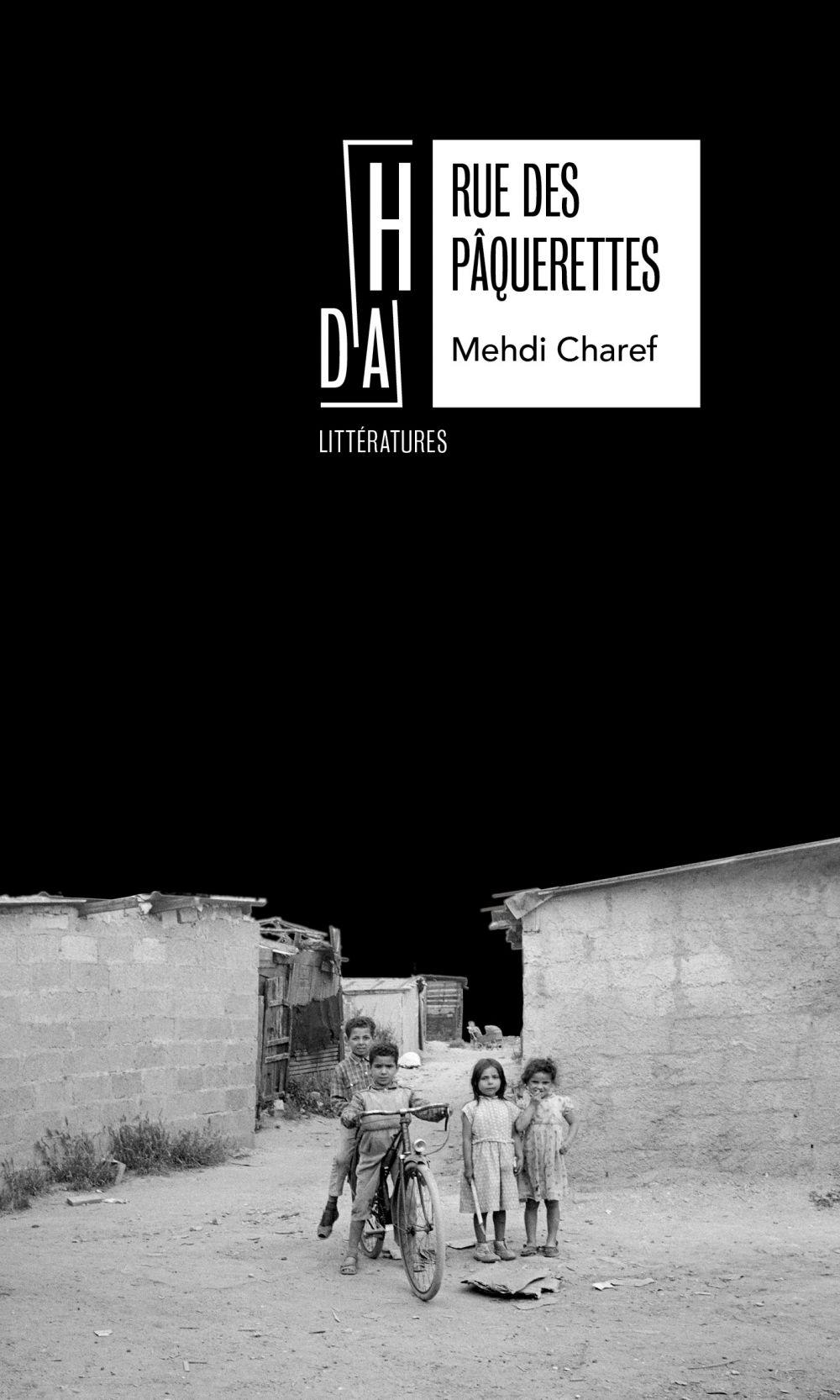 Rue des Pâquerettes   Charef, Mehdi (1952-....). Auteur