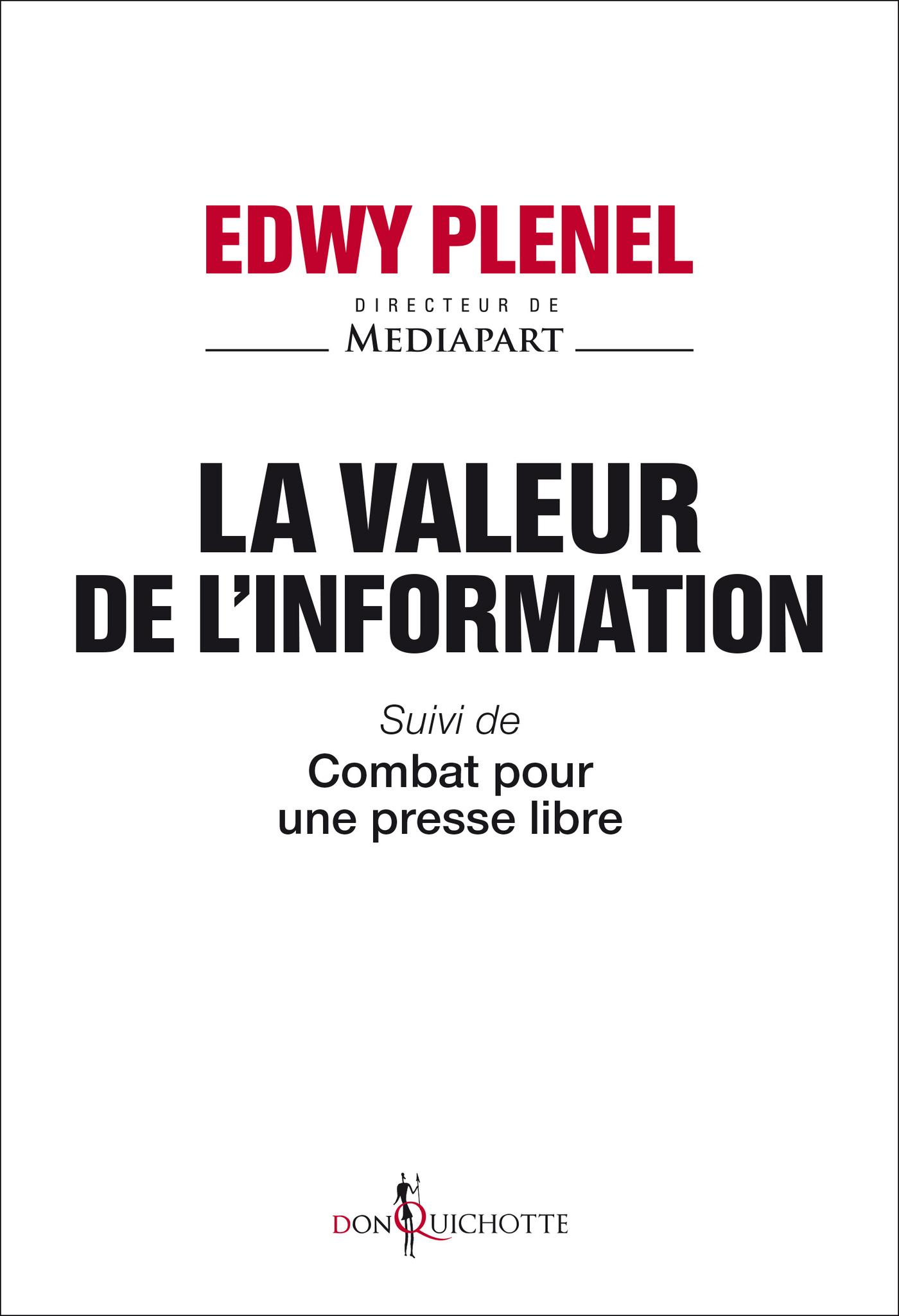 La valeur de l'information | PLENEL, Edwy