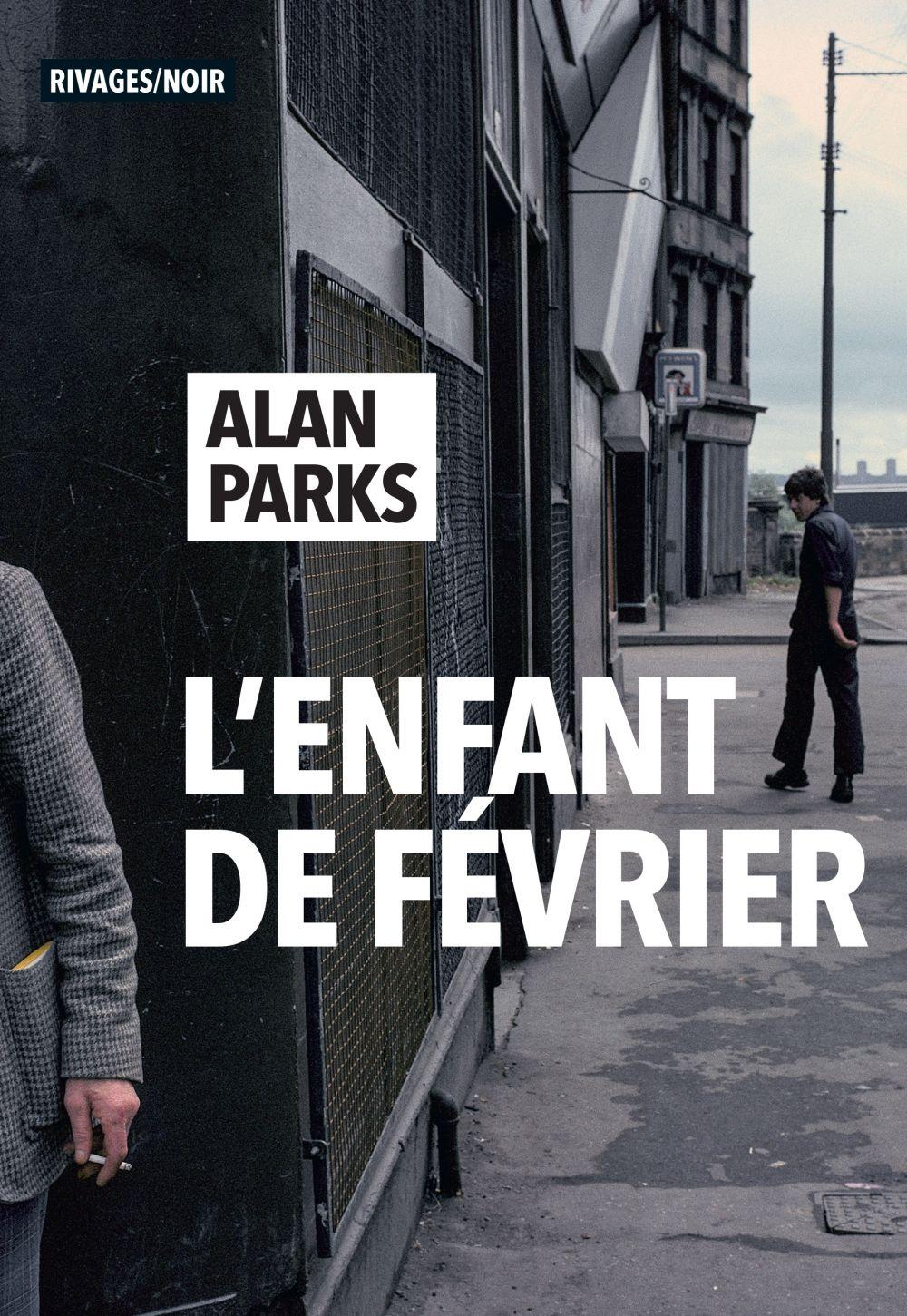 L'Enfant de février | Parks, Alan. Auteur
