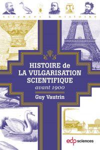 Histoire de la vulgarisatio...