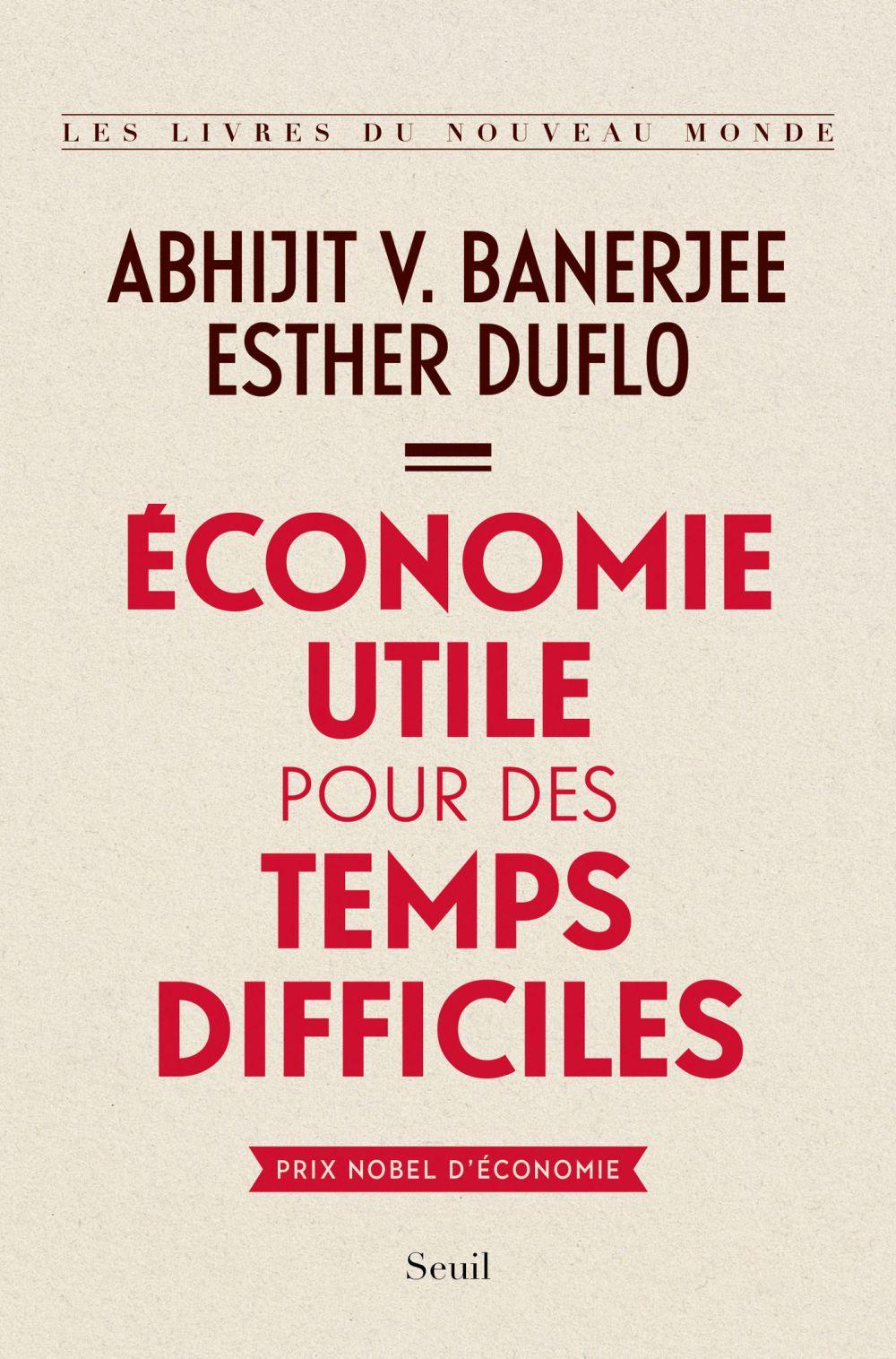 Économie utile pour des temps difficiles | Banerjee, Abhijit v.. Auteur