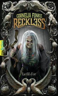 Reckless (Tome 3) - Le fil ...
