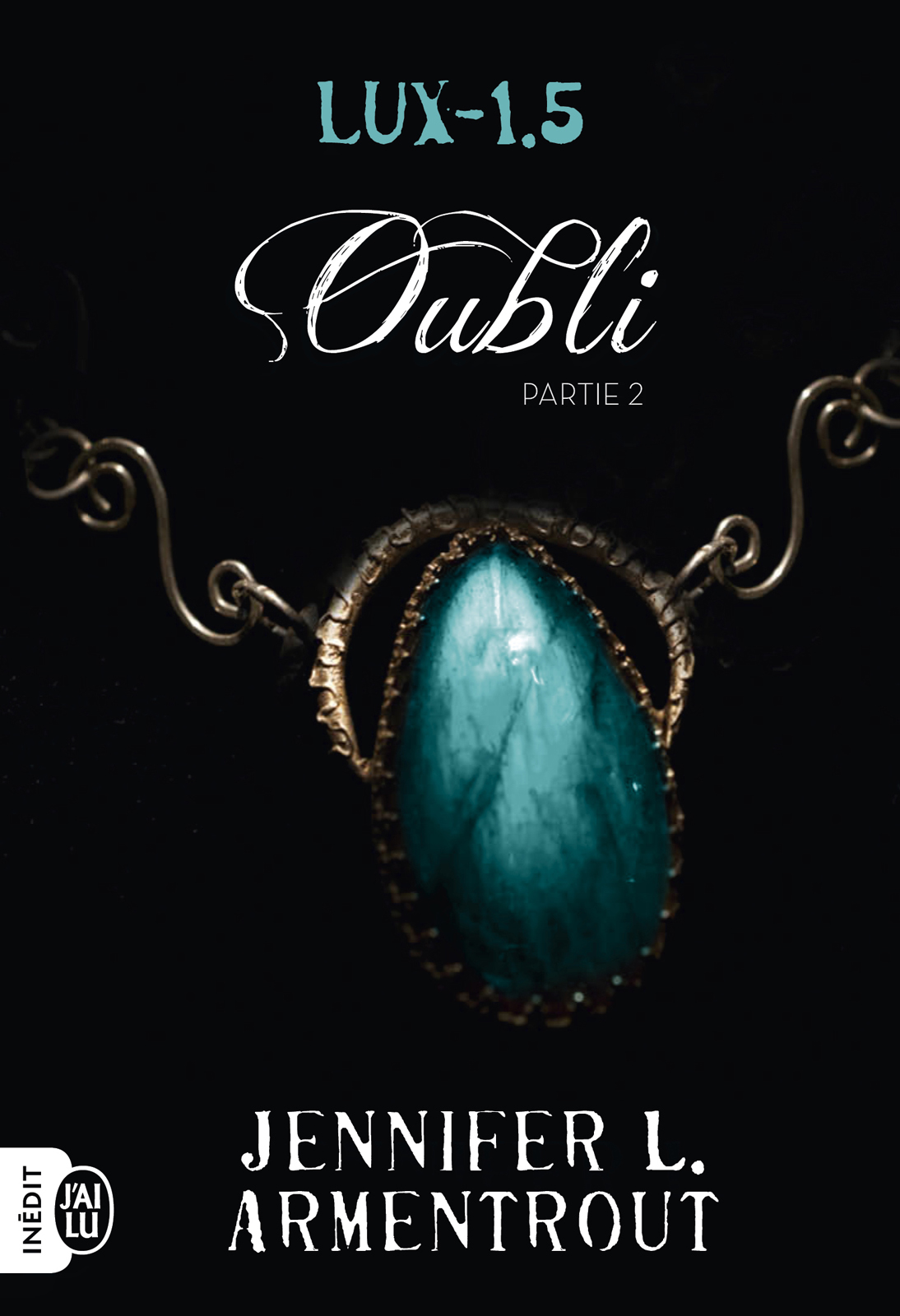 Lux (Tome 1.5) - Oubli Part...