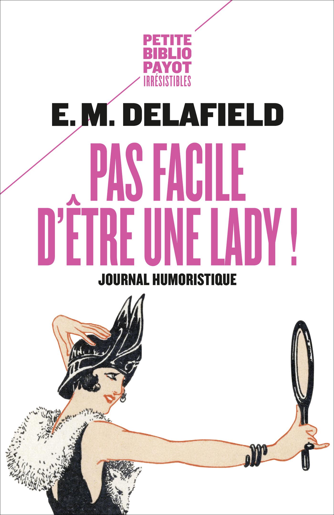 Pas facile d'être une lady !