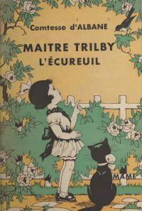 Maître Trilby, l'écureuil