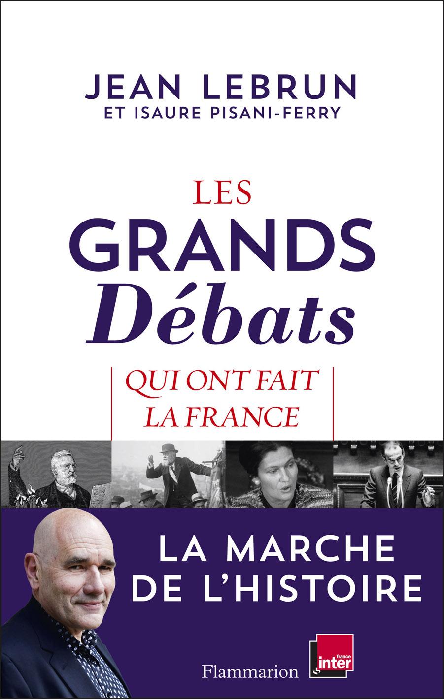 Les Grands Débats qui ont fait la France