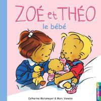 Zoé et Théo - Le Bébé (T13)