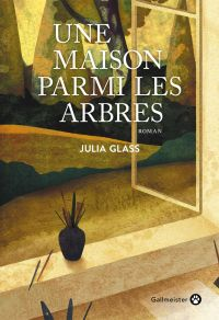 Une maison parmi les arbres | Glass, Julia