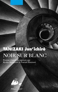 Noir sur blanc | Tanizaki, Jun'ichiro (1886-1965). Auteur