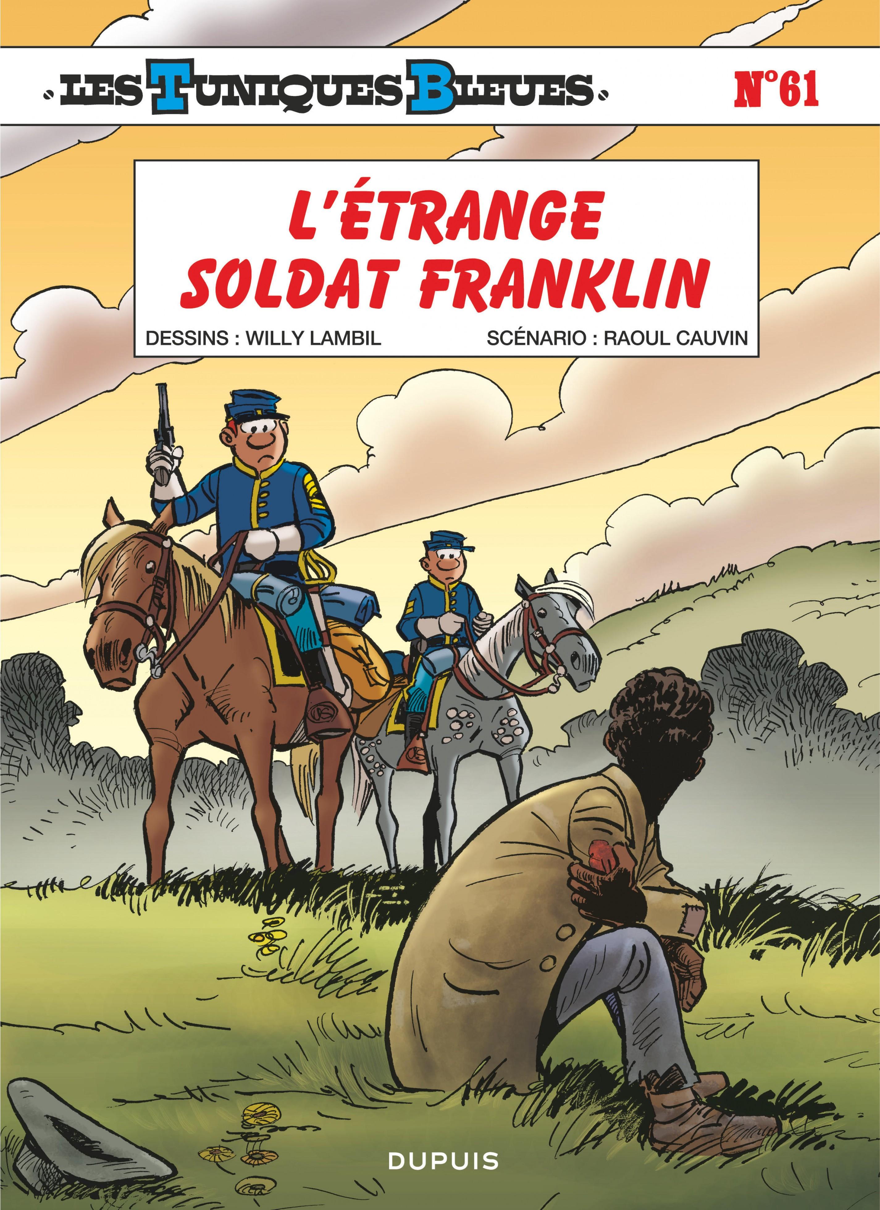 Les Tuniques Bleues - Tome 61 - L'étrange soldat Franklin