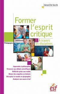 Former l'esprit critique, 2...