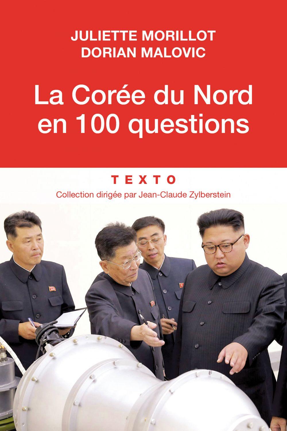 La Corée du Nord en 100 questions | Morillot, Juliette (1956?-....). Auteur