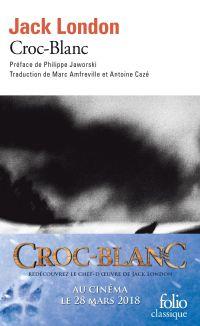 Croc-Blanc | London, Jack. Auteur