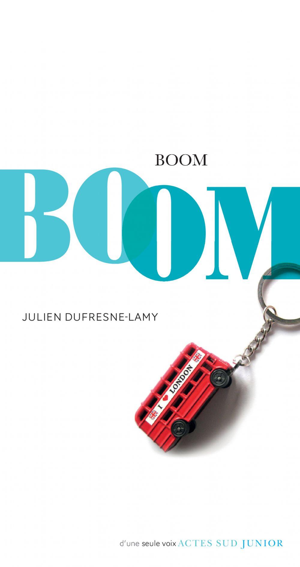Boom   Dufresne-Lamy, Julien. Auteur