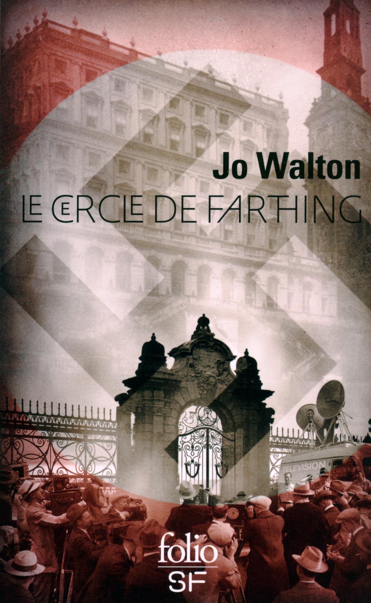 Trilogie du Subtil changement (Tome 1) - Le cercle de Farthing | Walton, Jo